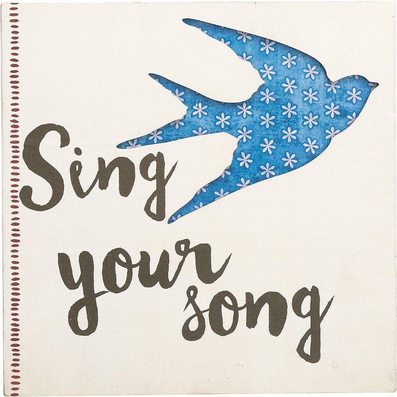 Pierced-Wood-Sing-your-Song-Sentiment-Wall-Art-rcwilley-image1_800