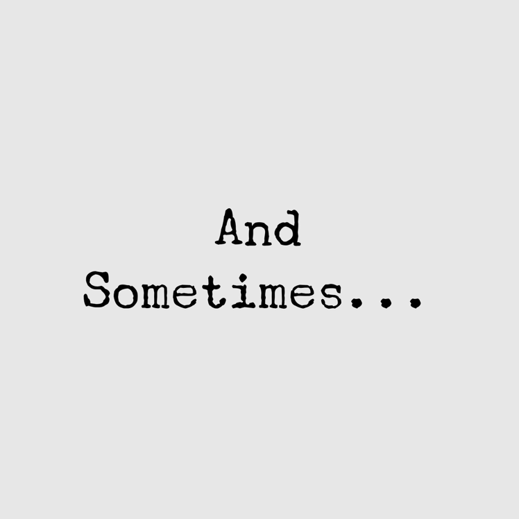 And-Sometimes