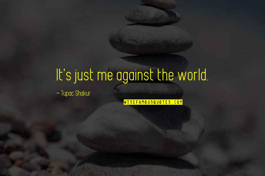 against-the-world-quotes-by-tupac-shakur-123420